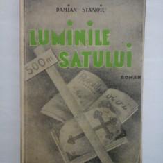 LUMINILE SATULUI - DAMIAN STANOIU