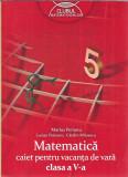 Matematica. Caiet pentru vacanta de vara - Clasa a 5 a - Marius Perianu