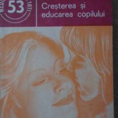 CRESTEREA SI EDUCAREA COPILULUI - OCTAVIAN POPESCU