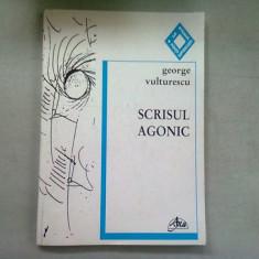 SCRISUL AGONIC - GEORGE VULTURESCU (DEDICATIE)