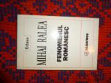 Fenomenul romanesc - Mihai Ralea 362pagini