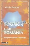 Cumpara ieftin Romania Si Iar Romania - Vasile Puscas