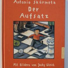 DER AUFSATZ de ANTONIO SKARMETA , 2003