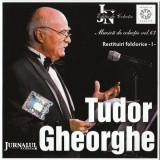 Tudor Gheorghe - Restituiri Folclorice Vol.1  , cd original, nou
