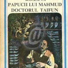 Roxana. Papucii lui Mahmud. Doctorul Taifun (1983)