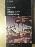 MANUAL DE ISTORIA ARTEI RENASTEREA - G. OPRESCU