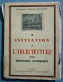 Georges Gromort - Initiation a l'architecture