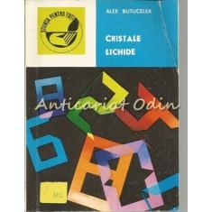Cristale Lichide - Alex Butucelea