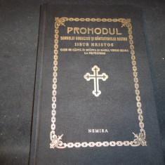 PROHODUL DOMNULUI DUMNEZEU SI MANTUITORUL NOSTRU IISUS HRISTOS-