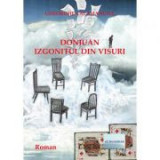 Don Juan izgonitul din visuri - Gheorghe Calamanciuc