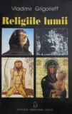 Religiile lumii - Vladimir Grigorieff
