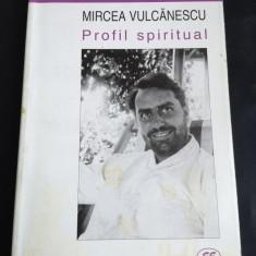 Mircea Vulcanescu Profil spiritual - Marin Diaconu, Eminescu, 2001, 263 p