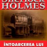 Intoarcerea lui Sherlock Holmes-Arthur C. Doyle(Aldo Press)