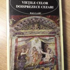 VIETILE CELOR DOISPREZECE CEZARI - SUETONIUS