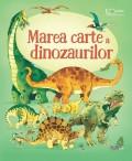 Cumpara ieftin Marea carte a dinozaurilor