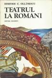 AS - DIMITRIE C. OLLANESCU - TEATRUL LA ROMANI
