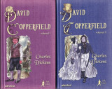 Charles Dickens - David Copperfield  vol. 1-2 Adevarul 2011 noua 591 575 pag