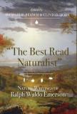 "The Best Read Naturalist"""": Nature Writings of Ralph Waldo Emerson"