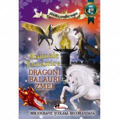 Animale Fantastice. Dragoni, Balauri, Zmei