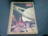 REVISTA STIINTA SI TEHNICA DIN ANUL 1958, NUMERELE 1 - 11, COLIGATE
