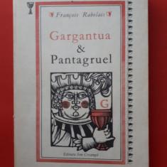 GARGANTUA SI PANTAGRUEL × Francois Rabelais