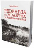 Pedeapsa cu moartea in Romania comunista/Radu Stancu, Cetatea de Scaun