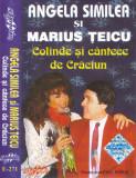 Caseta audio: Angela Similea si Marius Țeicu – Colinde si cântece de Crăciun, Casete audio