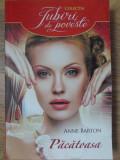 PACATOASA - ANNE BARTON