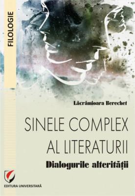 Sinele complex al literaturii. Dialogurile alteritatii foto