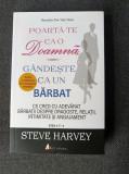Steve Harvey: Poarta-te ca o doamna, gandeste ca un barbat