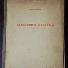 ASTRONOMIE GENERALA - VICTOR NADOLSCHI
