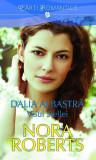 DALIA ALBASTRA (VISUL STELEI) - NORA ROBERTS