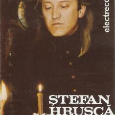 Caseta Ștefan Hrușcă – Colinde, originala, ELECTRECORD, colinde