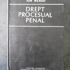 ION NEAGU - DREPT PROCESUAL PENAL