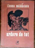 ILEANA MALANCIOIU - ARDERE DE TOT (VERSURI, editia princeps - 1976)
