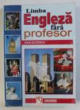 LIMBA ENGLEZA FARA PROFESOR de DAN DUTESCU , 1999