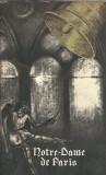 Notre Dame de Paris - Victor Hugo (traducerea Gellu Naum)
