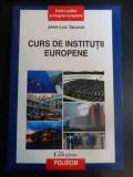 Curs De Institutii Europene - Jean-luc Sauron ,547465