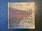 RADU OCTAVIAN MAIER - ARHITECTURA TARANEASCA IN VESTUL TARII (cu autograf)