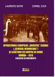 """Operațiunile grupului """"Oriental Slovac"""" (""""General Hennocque"""") și legătura cu grupul de nord roman– 1919"""