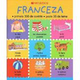 Franceza, primele 350 de cuvinte - Catherine Bruzzone, Louise Millar