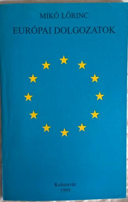 Miko Lorinc - Europai Dolgozatok - 1005 (carte pe limba maghiara)
