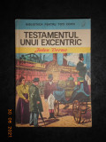 JULES VERNE - TESTAMENTUL UNUI EXCENTRIC (1974, editie cartonata)