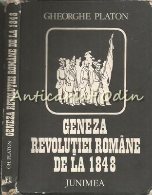 Geneza Revolutiei Romane De La 1848 - Gheorghe Platon foto