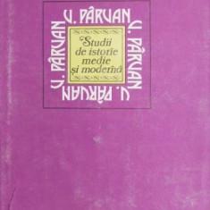 Studii de istorie medie si moderna - Vasile Parvan