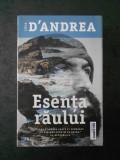 LUCA D`ANDREA - ESENTA RAULUI