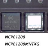 Chipset NCP81208MNTXG NCP81208 81208 NCP81208M QFN