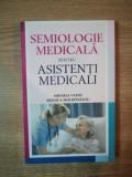 SEMIOLOGIE MEDICALA PENTRU ASISTENTI MEDICALI de MIHAELA VASILE , MONICA MOLDOVEANU
