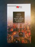 KONRAD LORENZ - CELE OPT PACATE CAPITALE ALE OMENIRII