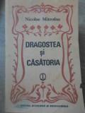 DRAGOSTEA SI CASATORIA - NICOLAE MITROFAN